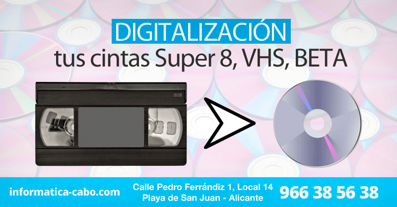 Digitalización de cintas vhs beta super 8 a dvd Alicante